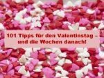 101 Tipps für den Valentinstag